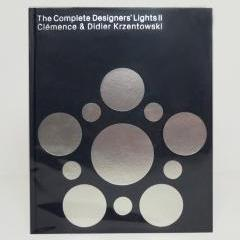 The Complete Designer's Lights II, edited by Clémence & Didier Krzentowski