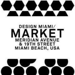 Design Miami/ Market Offers a Unique Retail Experience at the Global Forum for Design/